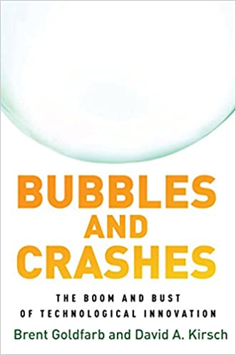 Bubbles and Crashes The Boom and Bust of Technological Innovation [2019] - Original PDF
