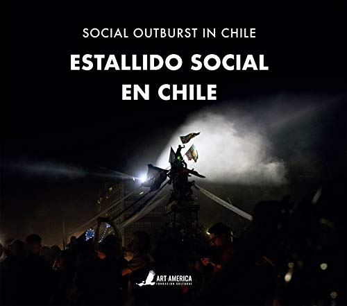 Estallido social en Chile Social Outburst in Chile (Spanish Edition) [2020] - Epub + Converted pdf
