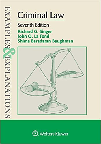 Examples & Explanations for Criminal Law (7th Edition) - Epub + Converted pdf