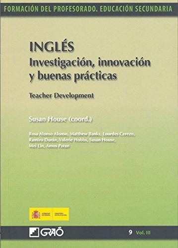 Inglés. Investigación, innovación y buenas prácticas = Teacher Development (Spanish Edition) - Epub + Converted pdf