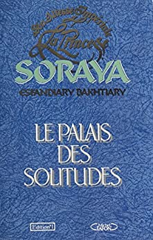 Le Palais des solitudes (French Edition) - Epub + Converted pdf