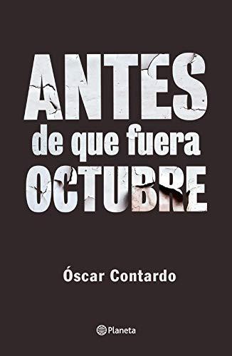 Antes de que fuera octubre (Spanish Edition) [2020] - Epub + Converted pdf
