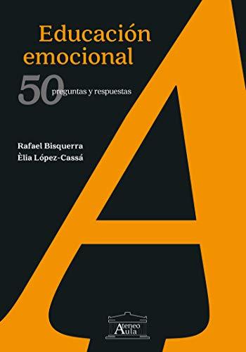 Educación emocional: 50 preguntas y respuestas (Ateneo Aula) (Spanish Edition) - Epub + Converted pdf