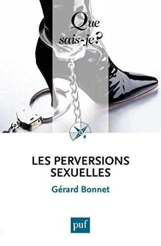 Les perversions sexuelles: « Que sais-je ? » n° 2144 (French Edition) - Epub + Converted pdf