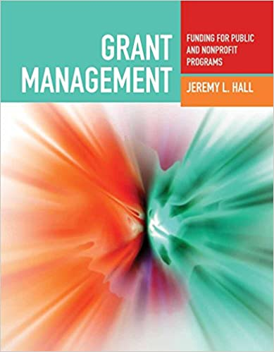 Grant Management: Funding for Public and Nonprofit Programs: Funding for Public and Nonprofit Programs - Epub + Converted pdf