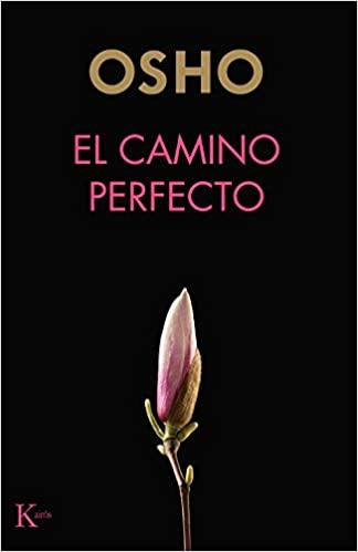 EL CAMINO PERFECTO (Sabiduría perenne) (Spanish Edition) - Epub + Converted pdf