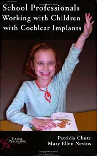School Professionals Working With Children With Cochlear Implants - Original PDF
