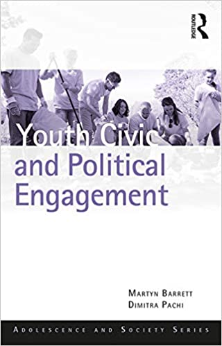 Youth Civic and Political Engagement (Adolescence and Society)  [2019] - Original PDF