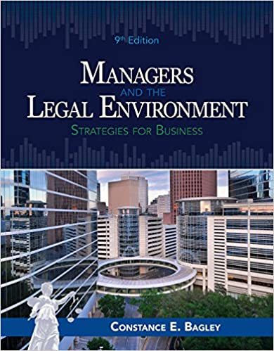 Managers and the Legal Environment:  Strategies for Business (9th Edition) - Original PDF
