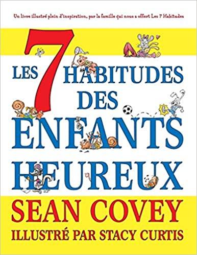 Les 7 Habitudes des Enfants Heureux - Epub + Converted pdf
