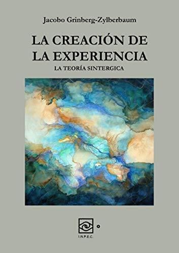 La Creación de la Experiencia (Spanish Edition) - Epub + Converted pdf