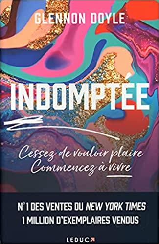 Indomptée (Développement personnel) (French Edition) - Epub + Converted pdf