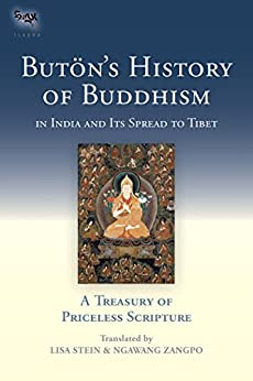 Buton's History of Buddhism in India and Its Spread to Tibet: A Treasury of Priceless Scripture (Tsadra Book 12) - Epub + Converted pdf