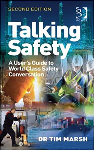 Talking Safety: A User's Guide to World Class Safety Conversation (2nd Edition) - Original PDF