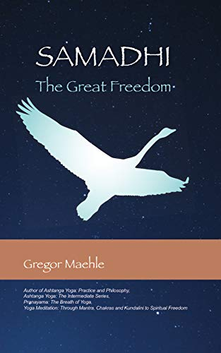 Samadhi The Great Freedom by Gregor Maehle - Epub + Converted pdf