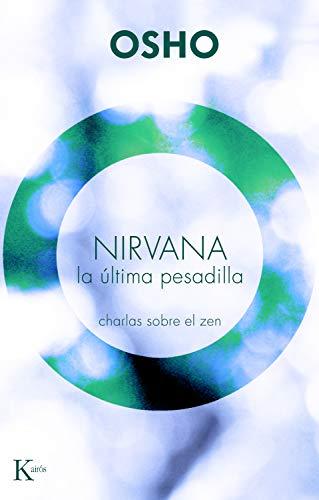 NIRVANA. LA ÚLTIMA PESADILLA: Charlas sobre el zen (Sabiduría perenne) (Spanish Edition) - Epub + Converted pdf