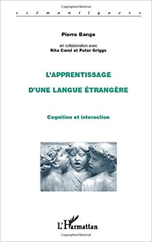 L'apprentissage d'une langue étrangère: Cognition et interaction - Epub + Converted pdf