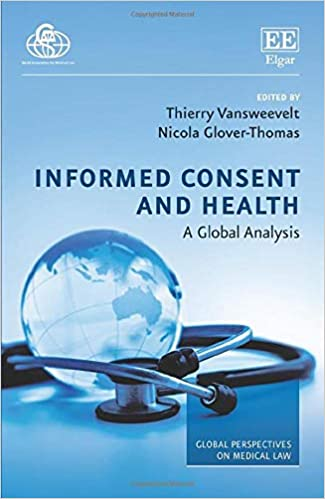 Informed Consent and Health A Global Analysis (Global Perspectives on Medical Law)[2020] - Original PDF