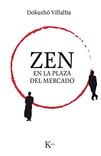 Zen en la plaza del mercado (Spanish Edition) - Epub + Converted pdf
