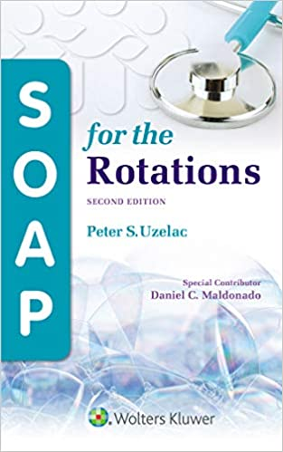 SOAP for the Rotations (2nd Edition) - Epub + Converted pdf