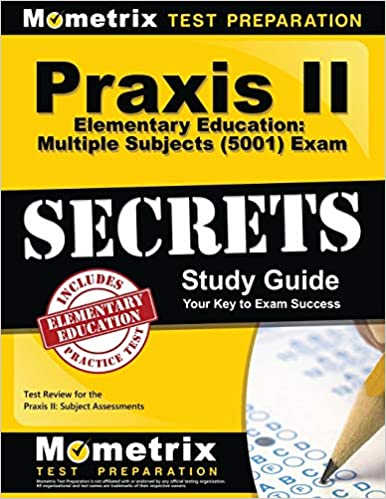 Praxis II Elementary Education: Multiple Subjects (5001) Exam Secrets Study Guide: Praxis II Test Review for the Praxis II: Subject Assessments - Epub + Converted pdf