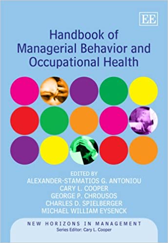 Handbook of Managerial Behavior and Occupational Health (New Horizons in Management) - Original PDF