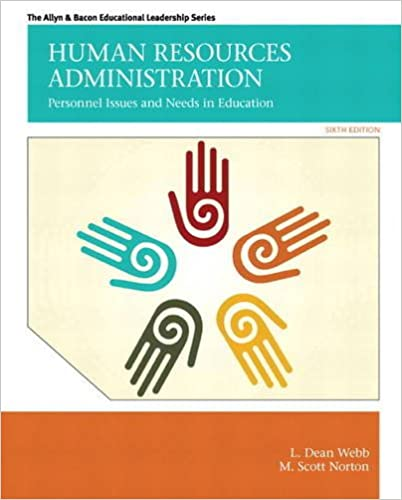 Human Resources Administration: Personnel Issues and Needs in Education (Allen & Bacon Educational Leadership) (6th Edition) - Original PDF