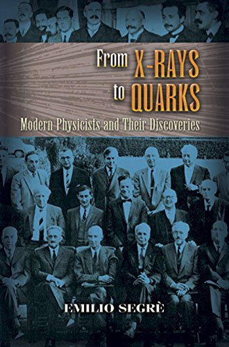 From X-rays to Quarks: Modern Physicists and Their Discoveries (Dover Classics of Science & Mathematics) - Epub + Converted pdf