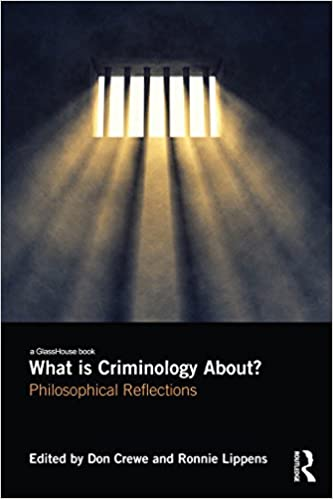 What is Criminology About?:  Philosophical Reflections - Original PDF