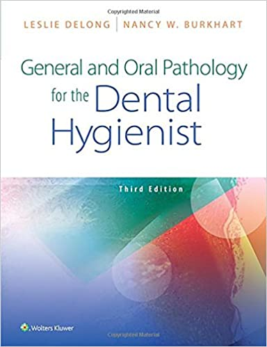 General and Oral Pathology for the Dental Hygienist (3rd Edition) - Epub + Converted pdf
