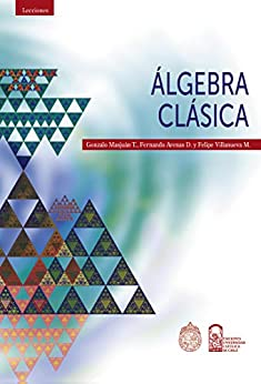 Álgebra Clásica (Spanish Edition) [2020] - Epub + Converted pdf
