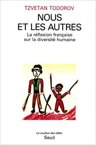 Nous et les autres:  La réflexion française sur la diversité humaine (La Couleur des idées) (French Edition) - Epub + Converted pdf