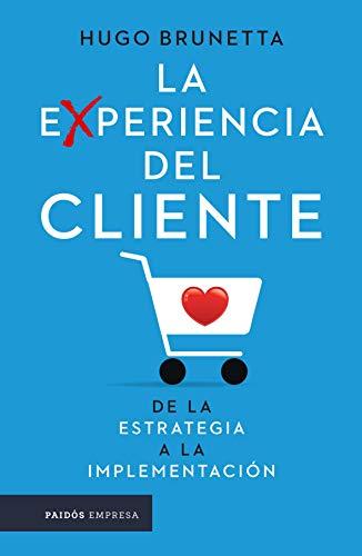 La experiencia del cliente (Spanish Edition) - Epub + Converted pdf