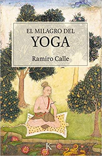 EL MILAGRO DEL YOGA (Sabiduría perenne) (Spanish Edition) - Epub + Converted pdf