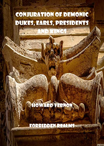 Conjuration of Demonic Dukes, Earls, Presidents and Kings - Epub + Converted pdf