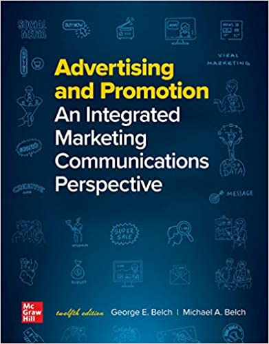 Advertising and Promotion: An Integrated Marketing Communications Perspective (12th Edition) - Original PDF