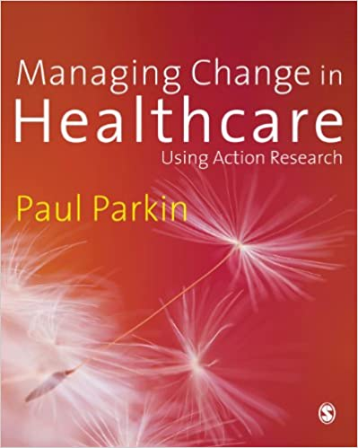 Managing Change in Healthcare Using Action Research - Epub + Converted pdf