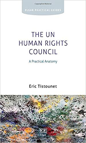 The UN Human Rights Council A Practical Anatomy (Elgar Practical Guides) [2020] - Original PDF