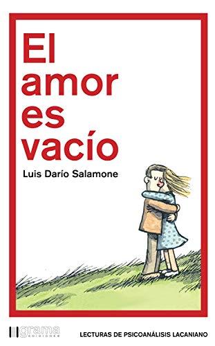 El amor es vacío (Lecturas de psicoanálisis lacaniano) (Spanish Edition) - Epub + Converted Pdf