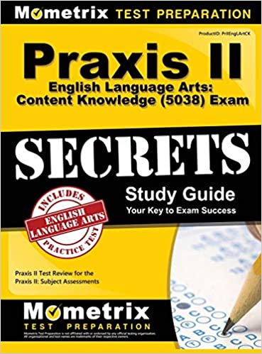 Praxis II English Language Arts: Content Knowledge (5038) Exam Secrets: Praxis II Test Review for the Praxis II: Subject Assessments - Epub + Converted pdf