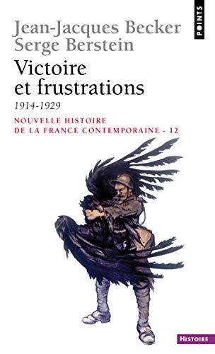 Victoire et Frustrations (1914-1929) (Points histoire t. 112) - Epub + Converted pdf