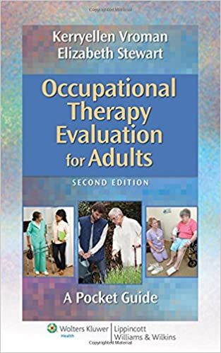 Occupational Therapy Evaluation for Adults: A Pocket Guide (Point (Lippincott Williams & Wilkins)) (2nd Edition) - Epub + Converted pdf
