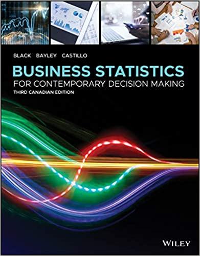 Business Statistics: For Contemporary Decision Making, (3rd Canadian Edition)  - Original PDF