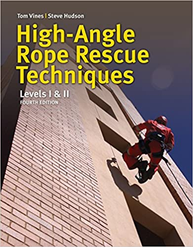 High Angle Rope Rescue Techniques: Levels I & II (4th Edition) - Epub + Converted pdf