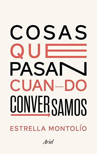 Cosas que pasan cuando conversamos (Spanish Edition) - Epub + Converted pdf