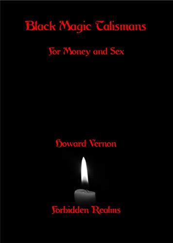 Black Magic Talismans: For Money and Sex - Epub + Converted pdf
