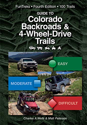 Guide to Colorado Backroads & 4-Wheel-Drive Trails (4th Edition) - Original PDF