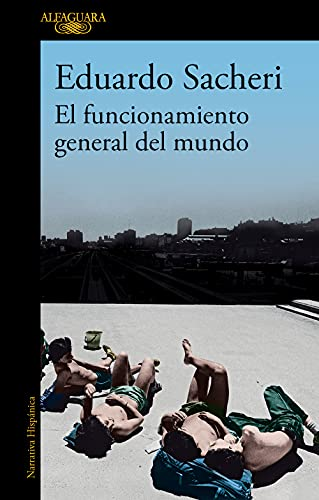 El funcionamiento general del mundo (Spanish Edition)  - Epub + Converted pdf