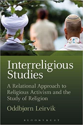 Interreligious Studies: A Relational Approach to Religious Activism and the Study of Religion - Original PDF