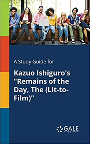 """A Study Guide for Kazuo Ishiguro's """"Remains of the Day, The (Lit-to-Film)"""" (Novels for Students) - Epub + Converted Pdf"""